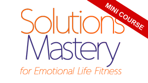 Solutions Mastery Mini Course